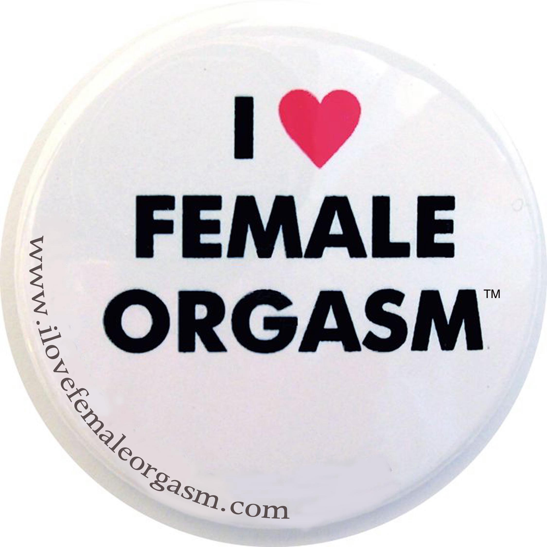 I Love Female Orgasm graphic