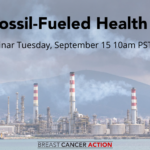 "This image announces the date and time of the webinar, ""The Fossil-Fueled Health Crisis."" The Zoom webinar will take place Tuesday, September 15 2020 at 10am PST / 1pm EST."